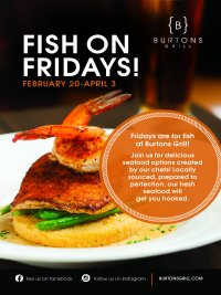 Burtons_Fish_On_Fridays_Feb_20_to_April_3