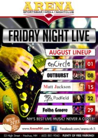 Arena Friday August Band Lineup